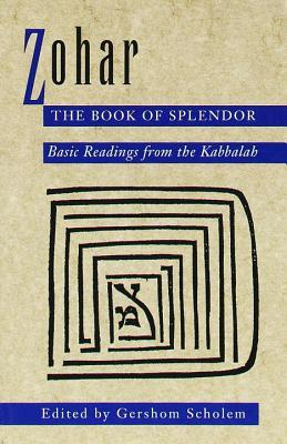 Book cover Zohar: The Book of Splendor: Basic Readings from the Kabbalah