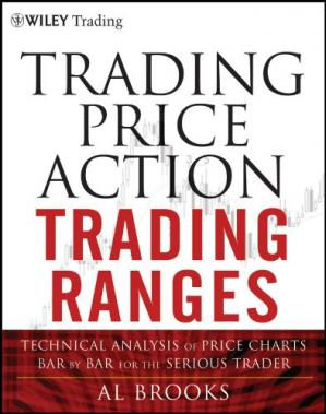 Обложка книги Trading Price Action Trends: Technical Analysis of Price Charts Bar by Bar for the Serious Trader