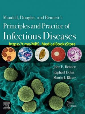 Book cover Mandell, Douglas, and Bennett's Principles and Practice of Infectious Diseases