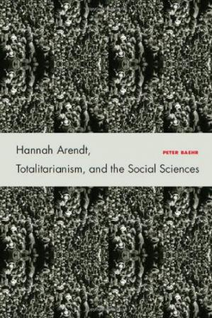 A capa do livro Hannah Arendt, Totalitarianism, and the Social Sciences