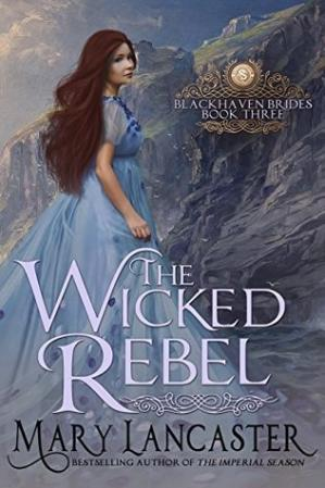 Book cover The Wicked Rebel