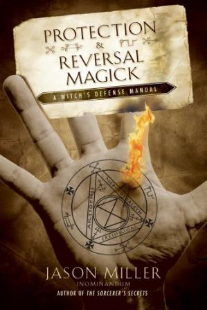 غلاف الكتاب Protection and Reversal Magick (Beyond 101)