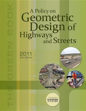 Book cover Policy on Geometric Design of Highways and Streets with 2013 Errata