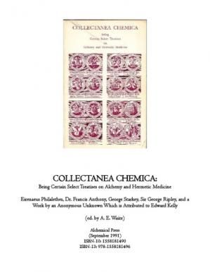 Book cover Collectanea Chemica: Being Certain Select Treatises on Alchemy and Hermetic Literature