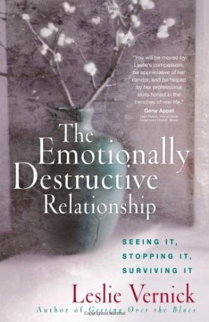 Book cover The Emotionally Destructive Relationship: Seeing It, Stopping It, Surviving It