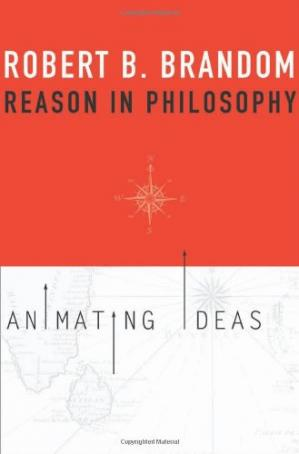 Book cover Reason in Philosophy: Animating Ideas