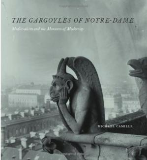 A capa do livro The Gargoyles of Notre-Dame: Medievalism and the Monsters of Modernity