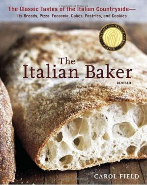 Обкладинка книги The Italian Baker, Revised: The Classic Tastes of the Italian Countryside—Its Breads, Pizza, Focaccia, Cakes, Pastries, and Cookies