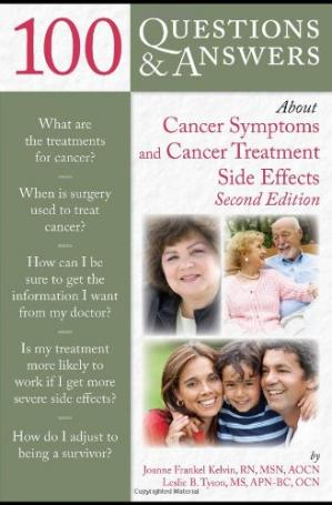Εξώφυλλο βιβλίου 100 Questions and Answers About Cancer Symptoms and Cancer Treatment Side Effects, Second Edition