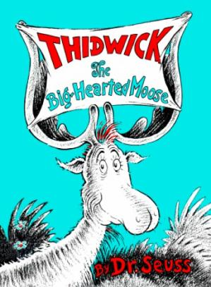 Book cover Thidwick the Big-Hearted Moose