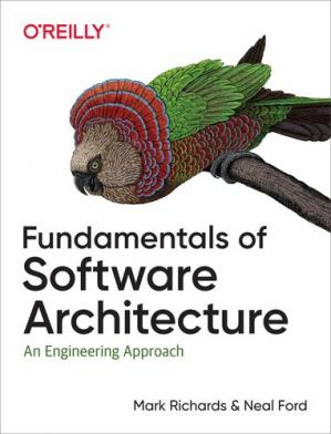 Обложка книги Fundamentals of Software Architecture: An Engineering Approach