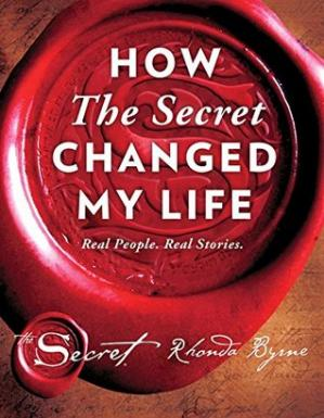 Buchdeckel How The Secret Changed My Life: Real People. Real Stories.
