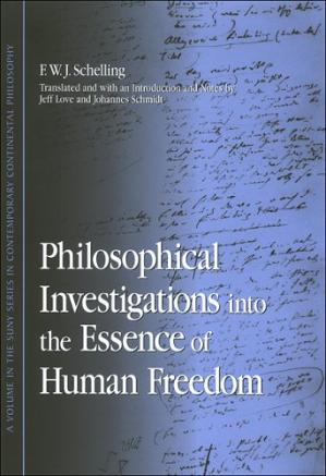 Book cover Philosophical Investigations into the Essence of Human Freedom (S U N Y Series in Contemporary Continental Philosophy)