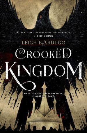 Book cover Crooked Kingdom: A Sequel to Six of Crows