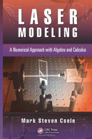 Okładka książki Laser Modeling: A Numerical Approach with Algebra and Calculus