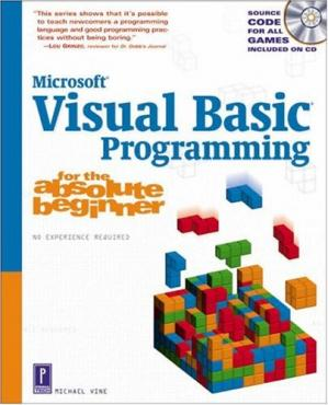 Book cover Visual Basic Programming for the Absolute Beginner