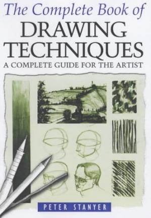 Обкладинка книги The Complete Book of Drawing Techniques: A Professional Guide for the Artist