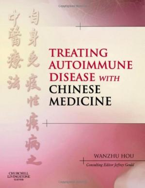 Обкладинка книги Treating Autoimmune Disease with Chinese Medicine