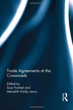 Book cover Trade Agreements at the Crossroads