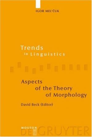 Portada del libro Aspects Of The Theory Of Morphology (Trends in Linguistics. Studies and Monographs)