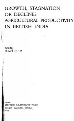 Copertina Growth, Stagnation or Decline?: Agricultural Productivity in British India