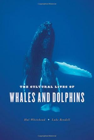 Book cover The Cultural Lives of Whales and Dolphins