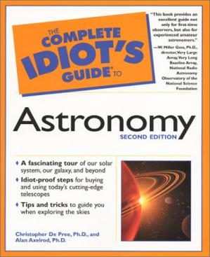 Book cover The Complete Idiot's Guide to Astronomy (Complete Idiot's Guide To...)