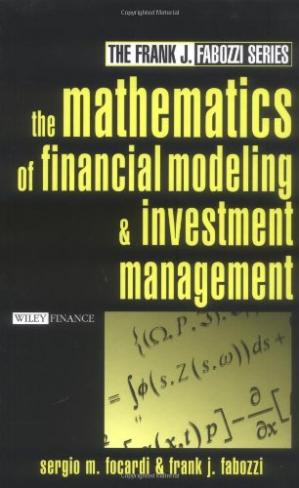 Book cover The Mathematics of Financial Modeling and Investment Management