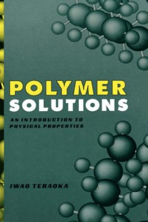 Book cover Polymer Solutions: An Introduction to Physical Properties