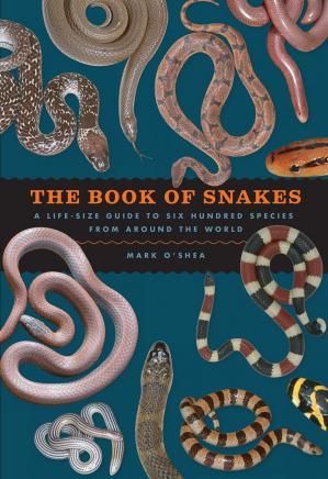 Okładka książki The Book of Snakes: A Life-Size Guide to Six Hundred Species from around the World