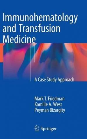 Book cover Immunohematology and Transfusion Medicine: A Case Study Approach