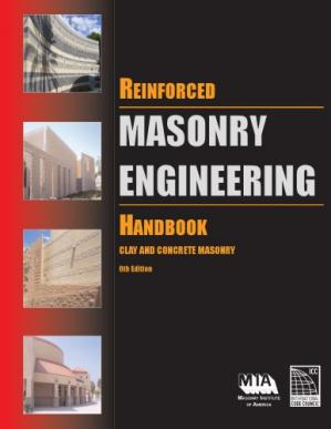 Book cover Reinforced Masonry Engineering Handbook: Clay and Concrete Masonry, Sixth Edition