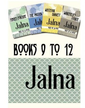 Book cover Jalna, Books 9-12: Finch's Fortune; The Master of Jalna; Whiteoak Harvest; Wakefield's Course