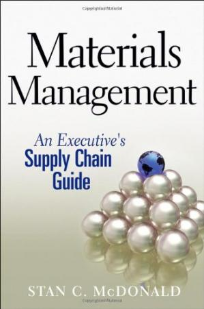 Book cover Materials Management: An Executive's Supply Chain Guide