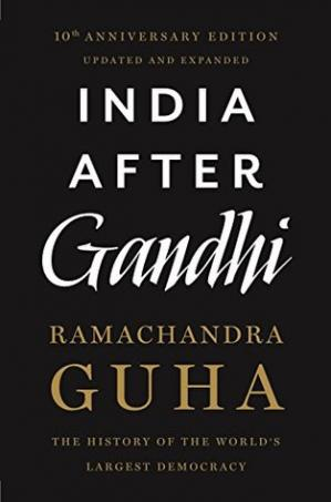 Book cover India After Gandhi: The History of the World's Largest Democracy