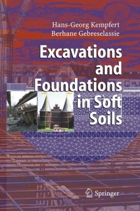 Book cover Excavations and foundations in soft soils