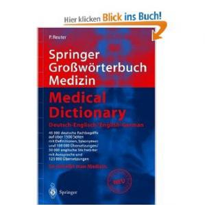 表紙 Springer Großwörterbuch Medizin - Medical Dictionary Deutsch-Englisch / English-German (Springer-Wörterbuch) (German and English Edition)
