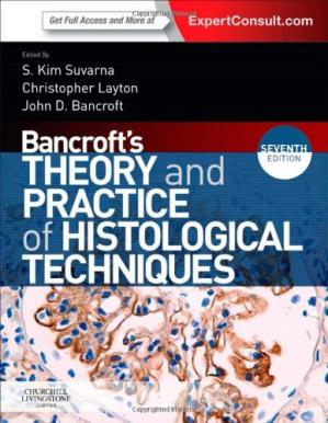 Book cover Bancroft's Theory and Practice of Histological Techniques: Expert Consult: Online and Print, 7e