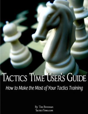 Εξώφυλλο βιβλίου Tactics Time user's guide: how to make the most of your tactics training