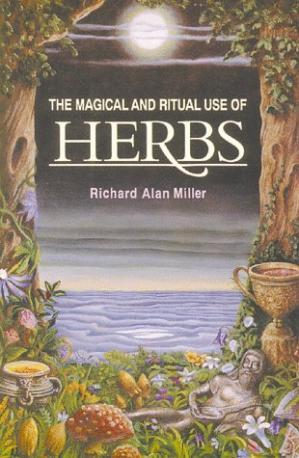 书籍封面 The Magical and Ritual Use of Herbs