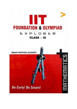 Sampul buku BMA Math Class 9 Part 1 upto Plane Geometry Standard IX IIT JEE Foundation and Olympiad Explorer Mathematics from Brain Mapping Academy Hyderabad