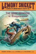 Обложка книги The Wide Window: Or, Disappearance!