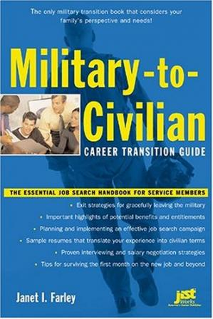 Book cover Military-to-Civilian Career Transition Guide: The Essential Job Search Handbook for Service Members