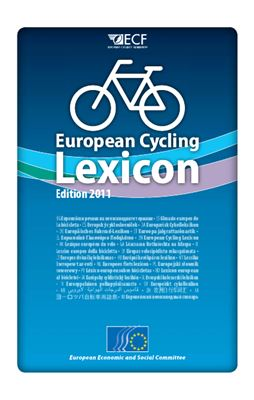Book cover The European Economic and Social Committee. European Cycling Lexicon