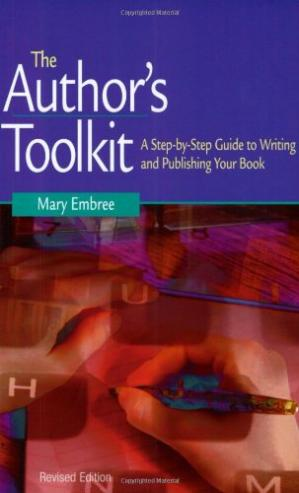 غلاف الكتاب The Author's Toolkit: A Step-by-Step Guide to Writing and Publishing Your Book