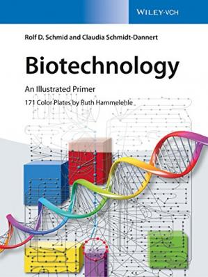 Book cover Biotechnology : An Illustrated Primer