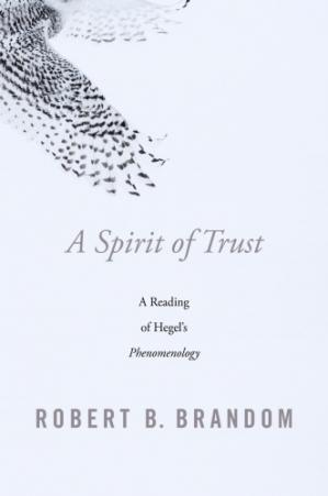 Book cover A spirit of trust : a reading of Hegel's Phenomenology