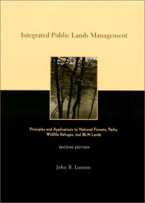 Обложка книги Integrated public lands management: principles and applications to national forests, parks, wildlife refuges, and BLM lands