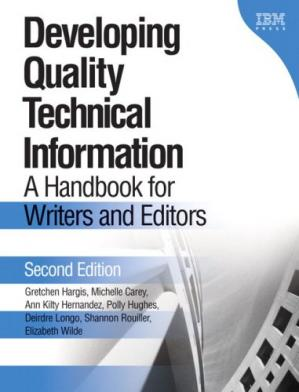 Sampul buku Developing Quality Technical Information: A Handbook for Writers and Editors (2nd Edition)