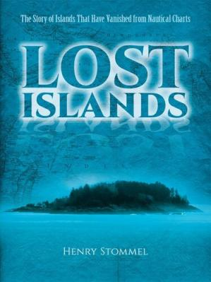 Book cover Lost Islands: The Story of Islands That Have Vanished from Nautical Charts